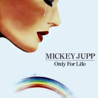 "Mickey Jupp - 12"" Only For Life - UK"