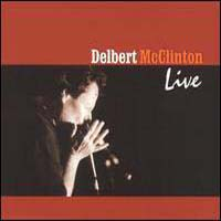 CD: Delbert McClinton - Live