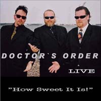 CD: Doctor's Order - How Sweet It Is!