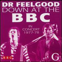 CD: Dr. Feelgood - Down at the BBC