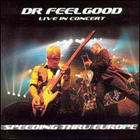 CD: Dr. Feelgood - Speeding Thru Europe: Live in Concert