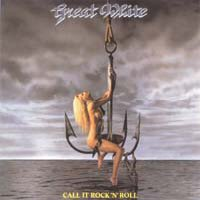 "7"": Great White - Call It Rock 'n' Roll"