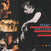 CD: Jerry Williams - LP: Live At På Börsen