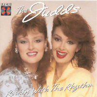 CD: The Judds - Rockin' With The Rhythm