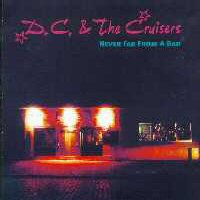CD: D.C. & The Cruisers - Never Far From A Bar