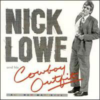 LP + CD: Nick Lowe - Cowboy Outfit