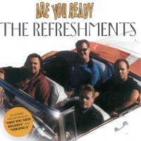 CD: The Refreshments - Are You Ready Vers. 2