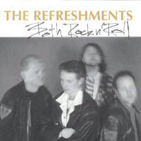 CD: The Refreshments - Both Rock and Roll