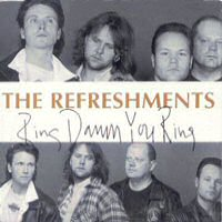 CDs: The Refreshments - Ring Damn You Ring