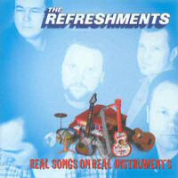 CD: The Refreshments - Real Songs on Real Instruments