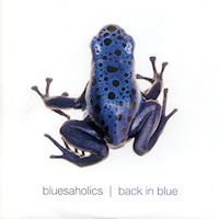 Bluesaholics - Back In Blue - CDs