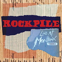 CD - Rockpile - Live at Montreaux 1980