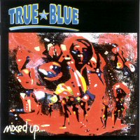 CD: True Blue - Mixed Up